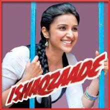 Pareshan - Ishaqzaade