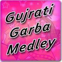 GUJARATI GARBA MEDLEY 1
