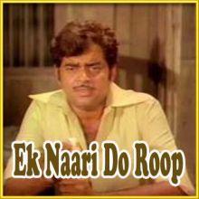 Dil Ka Soona Saaz - Ek Naari Do Roop - (MP3 and Video Karaoke Format)