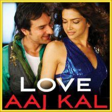 Ajj Din Chadheya - Love Aaj Kal