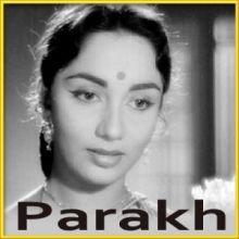 Ye Bansi Kyun Gaye - Parakh (MP3 Format)