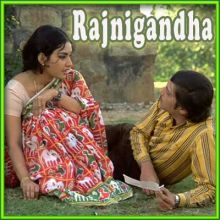 Rajnigandha Phool Tumhare- Rajnigandha (MP3 and Video Karaoke Format)