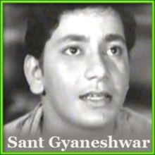 Jot Se Jot Jagate Chalo - Sant Gyaneshwar