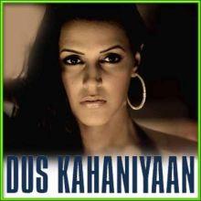 Jaaniye (Remix)- Dus Kahaniyan (MP3 and Video Karaoke Format)