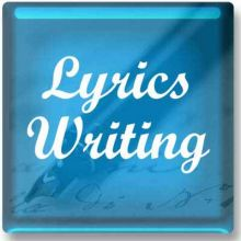Lyrics Writing / Song Writing