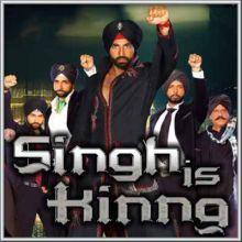 Teri Ore - Singh is King
