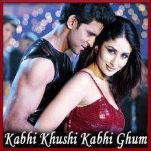 You Are My Soniya - Kabhi Khushi Kabhi Gham (MP3 and Video Karaoke Format)