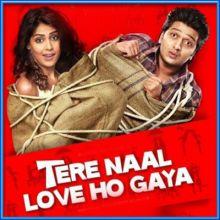Piya O Re Piya - Tere Naal Love Ho Gaya (MP3 and Video Karaoke Format)