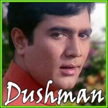 Sachchai Chhup Nahin Sakti - Dushman (MP3 and Video Karaoke Format)