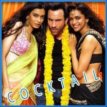 Second Hand Jawaani - Cocktail (MP3 and Video-Karaoke Format)