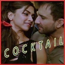 Yaariyan - Cocktail (MP3 and Video Karaoke Format)