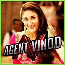 Dil Mera Muft Ka - Agent Vinod (MP3 and Video Karaoke Format)