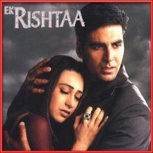 Dil Lagaane Ki Sazaa - Ek Rishta (MP3 and Video Karaoke Format)