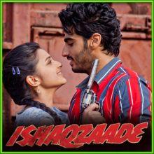 Ishaqzaade - Ishaqzaade (MP3 and Video Karaoke Format)