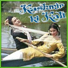 Tarif Karoon Kya Uski Jisne Thumain Banaya - Kashmir Ki Kali