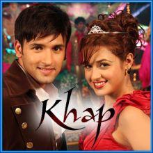 Tumse Bichhad Ke - Khap (MP3 and Video-Karaoke Format)