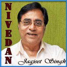 Prabhuji Jeevan Ka Maram Batado - Nivedan (MP3 and Video-Karaoke Format)