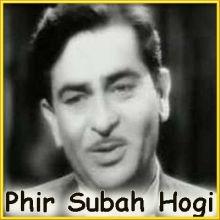 Phir Na Kije Meri Gustakh Nigahi - Phir Subah Hogi (MP3 and Video Karaoke Format)