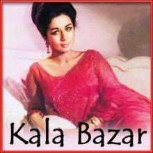 Rim Jhim Ke Taraane Leke Aayi Barsaat - Kala Bazar