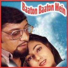 Na Bole Tum Na Maine Kuchh Kaha - Baaton Baaton Mein (MP3 and Video Karaoke  Format)