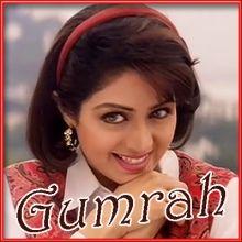 O Tere Pyar Ko Salaam O Sanam - Gumrah (MP3 and Video-Karaoke  Format)