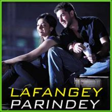 Man Lafanga - Lafangey Parindey