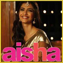 Gal Mitthi Mitthi - Aisha