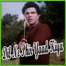 Dil Ne Phir Yaad Kiya - Dil Ne Phir Yaad Kiya (MP3 and Video Karaoke Format)