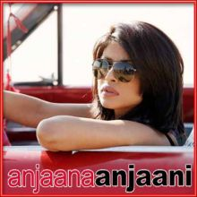 Hairat - Anjaana Anjaani (MP3 and Video Karaoke Format)