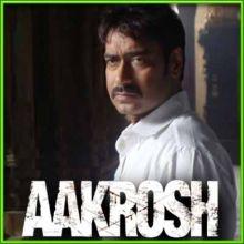 Saude Baazi - Aakrosh (MP3 and Video Karaoke Format)