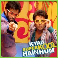 Dil Garden Garden - Kya Super Kool Hain Hum (MP3 and Video Karaoke Format)