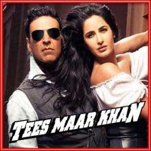 Sheila Ki Jawani (Remix) - Teesmaar Khan (MP3 and Video Karaoke Format)