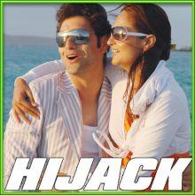 Yaad Mein Teri Aksar (Remix) - Hijack (MP3 and Video Karaoke Format)