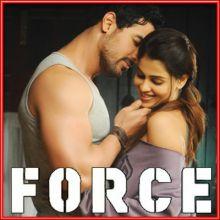 Chahoon Bhi | Force | Karthik & Bombay Jayashri | John Abraham | Genelia D'souza | Download Bollywood Karaoke Songs |