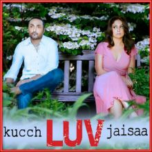 Naina - Kucch Luv Jaisa (MP3 and Video Karaoke Format)