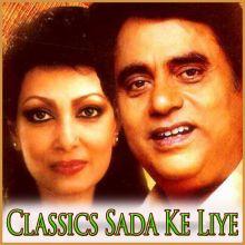 Ghazal - Kiya Hai Pyar Jise Humne Zindagi Ki Tarha(MP3 and Video Karaoke Format)