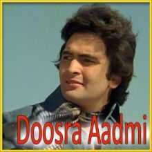 Ankhon Mein Kajal Hai - Doosra Aadmi(MP3 and Video Karaoke Format)