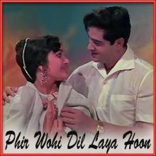 Ankhon Se Jo Utri Hai - Phir Wohi Dil Laya Hoon