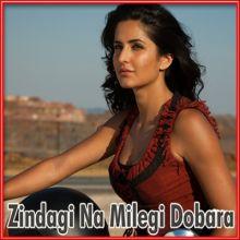 Dil Dhadakne Do - Zindagi Na Milegi Dobara (MP3 and Video Karaoke Format)