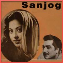 Bhooli Hui Yaadon Mujhe Itna Na Satao - Sanjog (MP3 and Video Karaoke  Format)