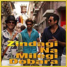 Khwabon Ke Parindey - Zindagi Na Milegi Dobara (MP3 and Video Karaoke Format)
