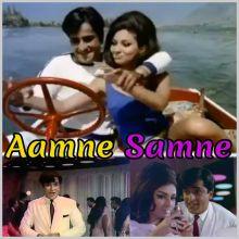 Nain Milakar Chain Churana - Aamne Samne