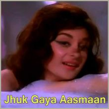 Unse Mili Nazar  - Jhuk Gaya Aasmaan