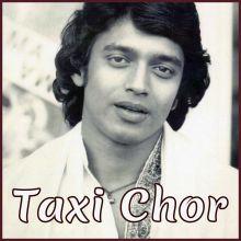 Wada hai Kya Kya Hai Kasam - Taxi Chor (MP3 Format)
