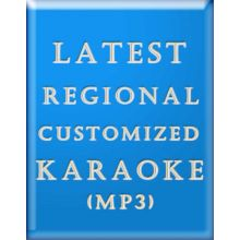 Latest Regional Custom Karaoke (MP3)