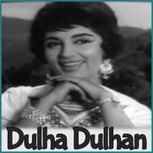 Humne Tujhko Pyar Kiya Hai - Dulha Dulhan (MP3 and Video Karaoke Format)