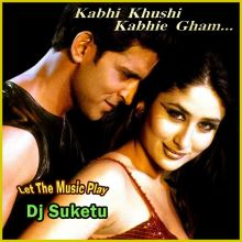 You Are My Soniya - Kabhi Khushi Kabhi Gham - Dj Suketu(Video Karaoke Format)