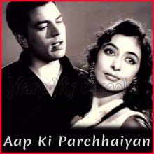 Main Nigahein - Aap Ki Parchhaiyan (MP3 and Video Karaoke Format)
