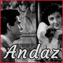 Jhoom Jhoom Ke Nacho Aaj - Andaz (MP3 and Video Karaoke Format)