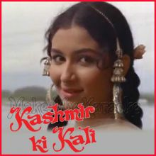 Ye Mere Haath Mein Tera Haath - Kashmir ki kali (MP3 and Video Karaoke Format)